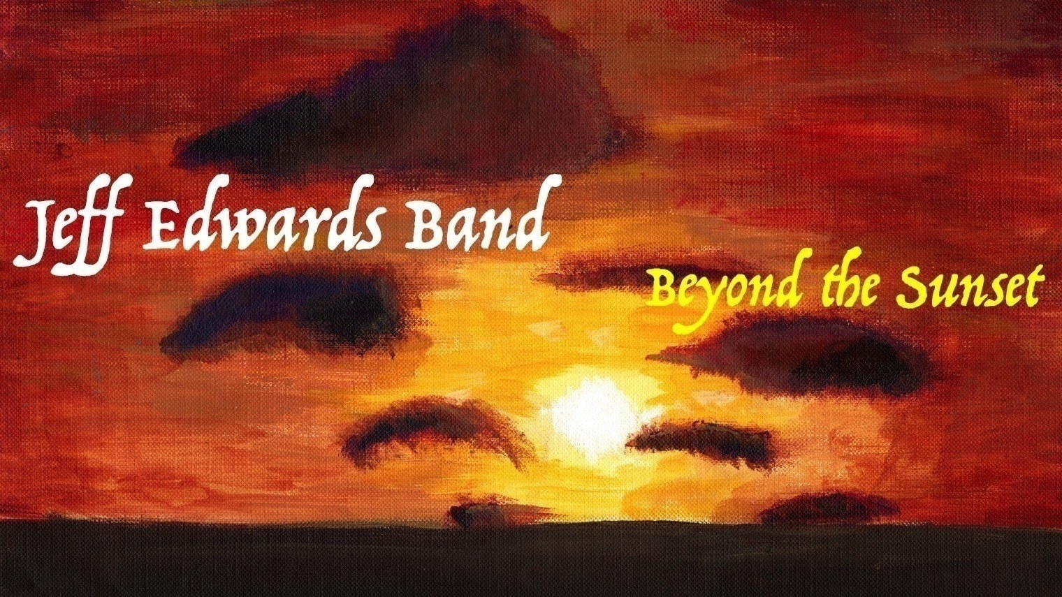 Jeff Edwards Band - Beyond The Sunset