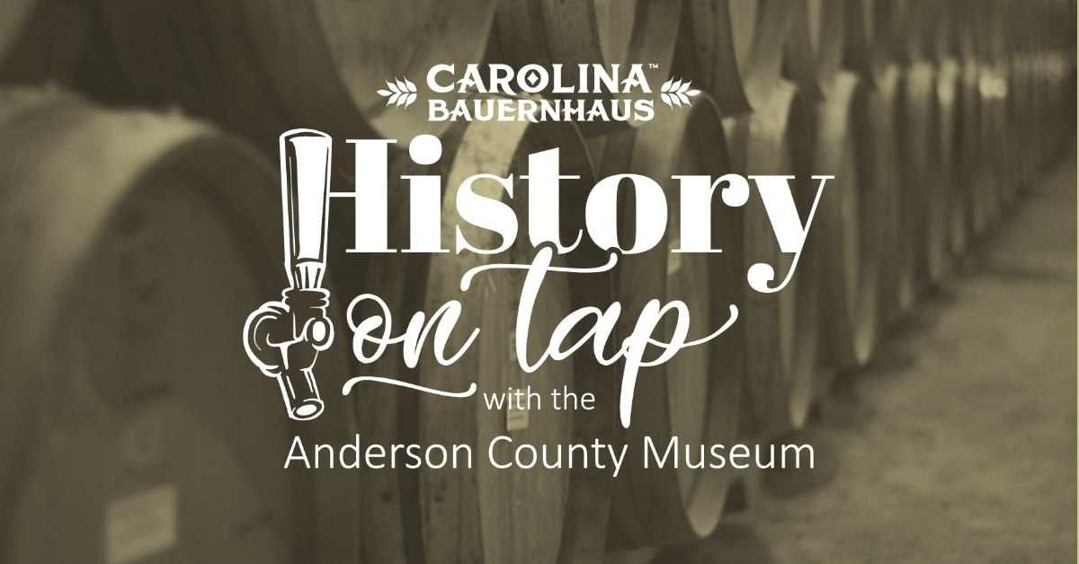 History on Tap with the Anderson County Museum